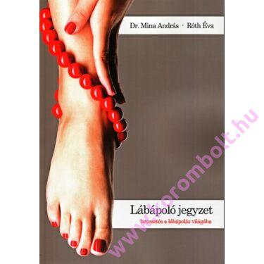 2018, Új Tankönyv lábápolóknak, pedikűrösöknek