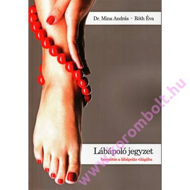 Új Tankönyv lábápolóknak, pedikűrösöknek